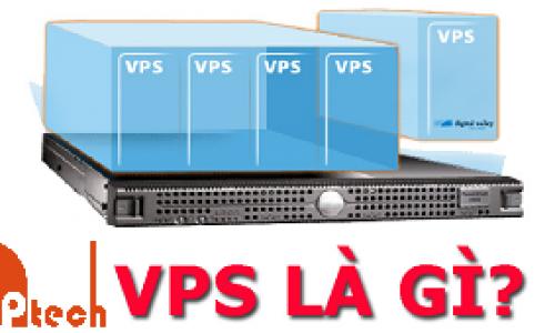 Máy chủ ảo VPS là gì?
